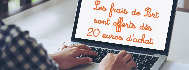 Frais de port offerts à partir de 20€ d'achat